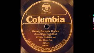 Sweet Georgia Brown  Ethel Waters