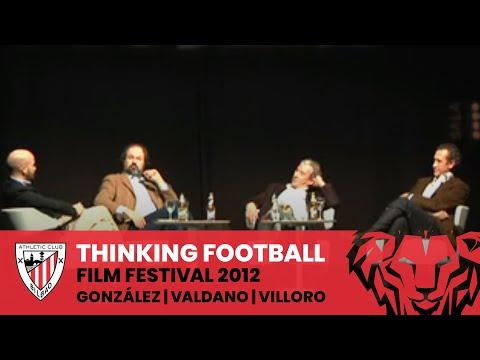 Thinking Football Film Festival 2012 - Enric González, Jorge Valdano, Juan Villoro