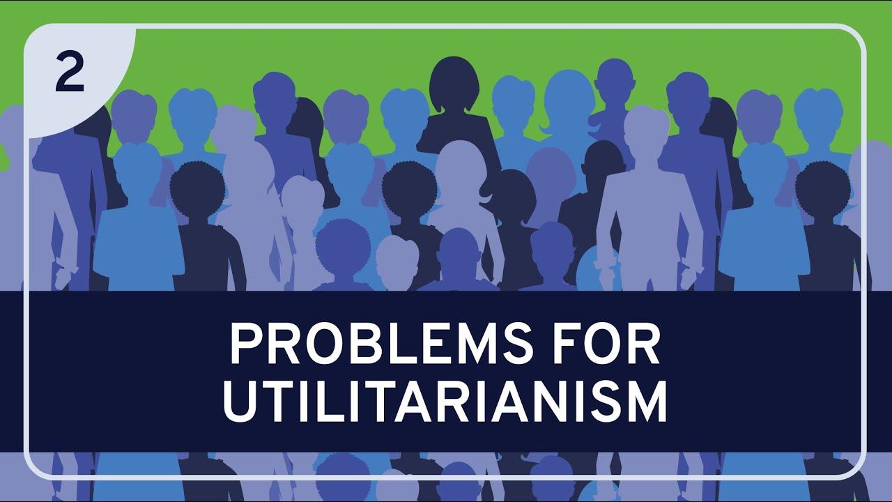 PHILOSOPHY - Ethics: Utilitarianism, Part 2 [HD] - YouTube