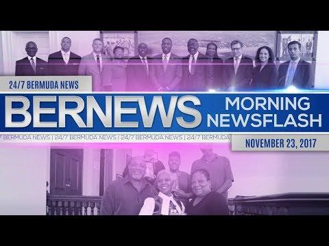 Bernews Morning Newsflash For Thursday November 23, 2017