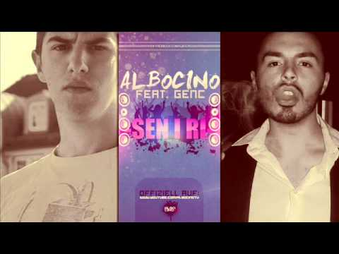 ALBOCINO - SEN I RI FEAT. GENC [CLUBBANGER SHQIP]
