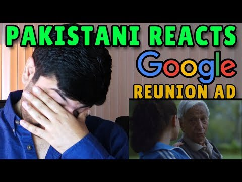 Pakistani Reacts to  Google Search: Reunion Ad