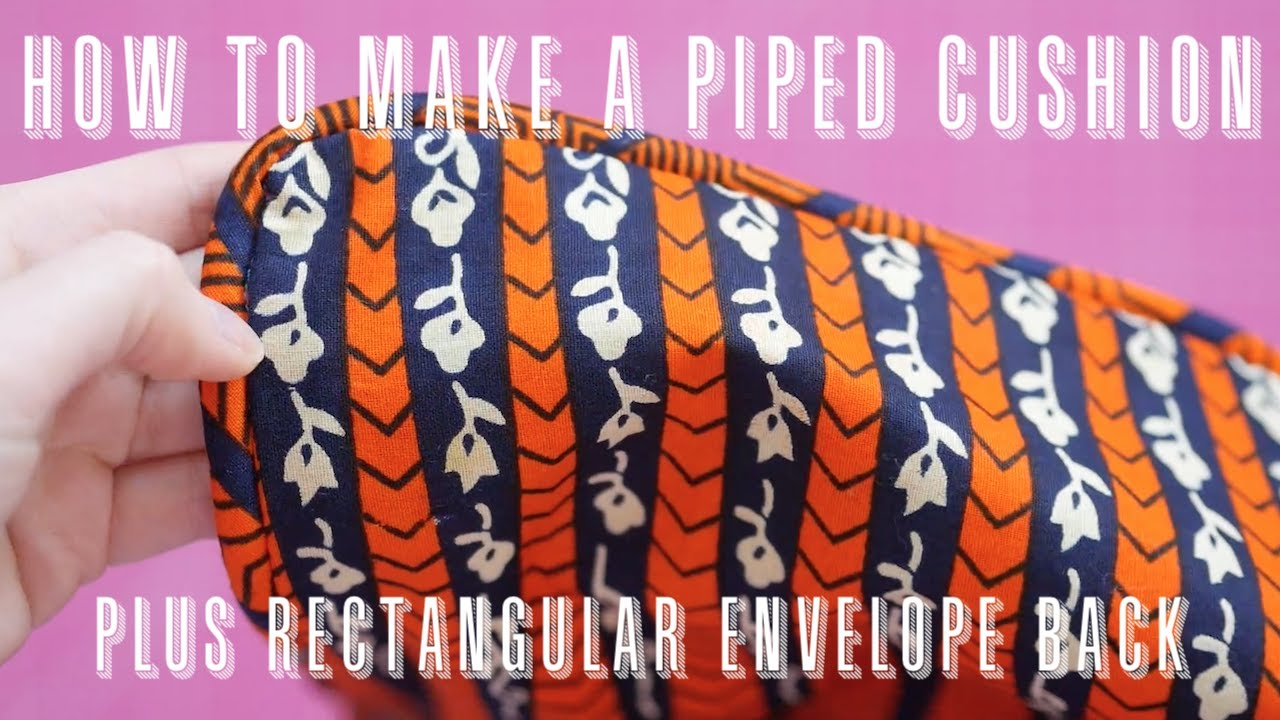How to Make a Piped Cushion Cover | Rectangular Cushion Cover