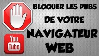 [TUTO] Comment bloquer les PUBS sur le net et sur YOUTUBE ?