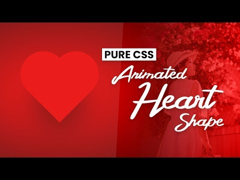 Pure CSS Animated Heart Shape | CSS Animation Effects