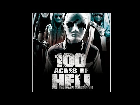 100 ACRES OF HELL Official Trailer (2019) Horror