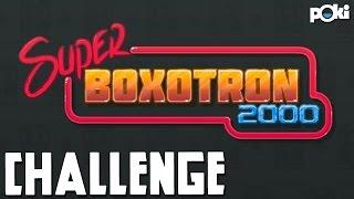 Robots 'N Guns! Super Boxotron 2000 Challenge!