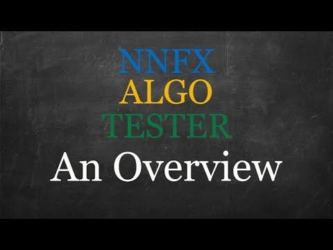 NNFX ALGO TESTER An Overview V15.00