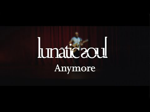 Lunatic Soul - Anymore (from Fractured) OFFICIAL VIDEO