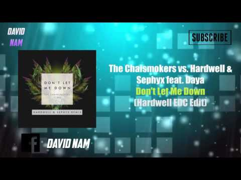 The Chainsmokers - Don't Let Me Down (Hardwell...