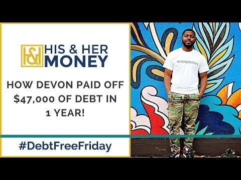 How Devon Paid Off $47,000 Of Debt In 1 Year!