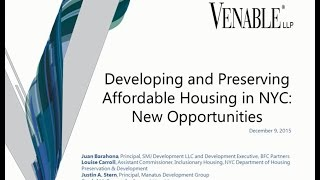 Developing and Preserving Affordable Housing in NYC: New Opportunities - December 9, 2015