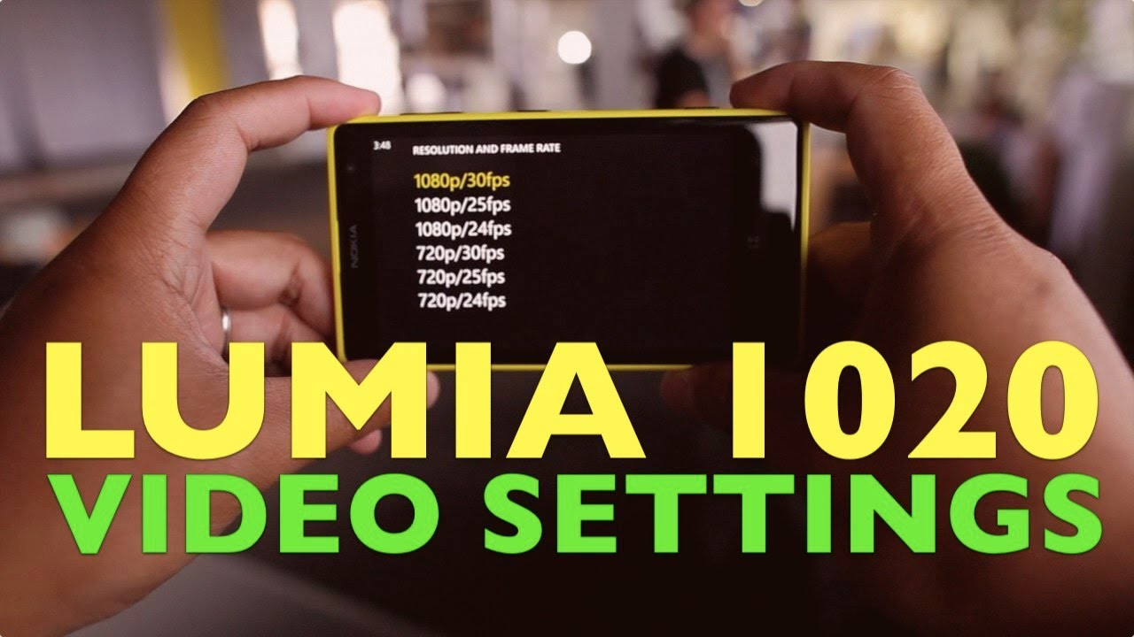 Nokia Lumia 1020 Video Settings (1080P 30/25/24 FPS) - YouTube