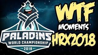 Paladins HRX 2018 WTF Moments