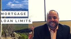 Helpful Mortgage Tips - Mortgage Loan Limits