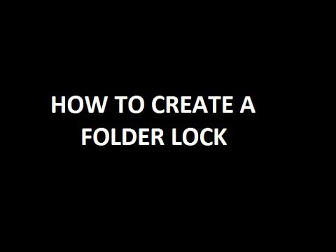 how to make a folder lock