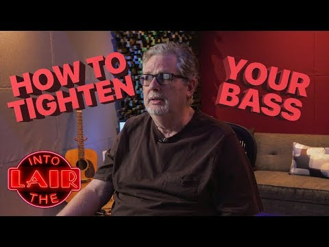 How To Tighten Your Bass – Into The Lair #175