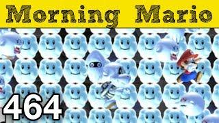 Morning Mario 464 -