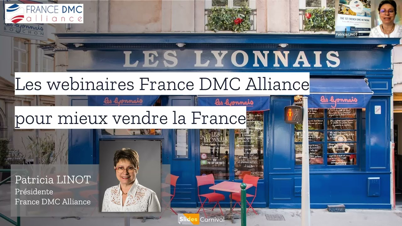 « Zoom sur la région Auvergne-Rhône-Alpes, what else ? », Webinaire organisé par France DMC Alliance