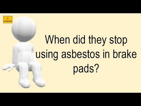 when-did-they-stop-using-asbestos-in-brake-pads?