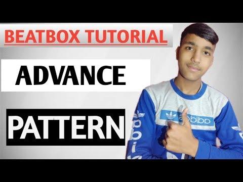 How to beatbox-| Advance Beatbox pattern|Deep Beatboxer