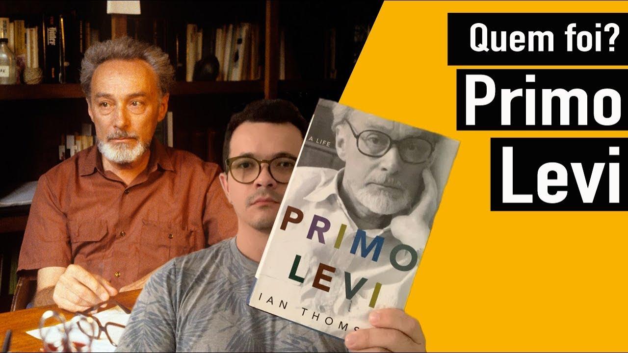 Quem foi Primo Levi?   Christian Assunção