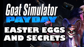 Goat Simulator: PAYDAY All Easter Eggs And Secrets HD