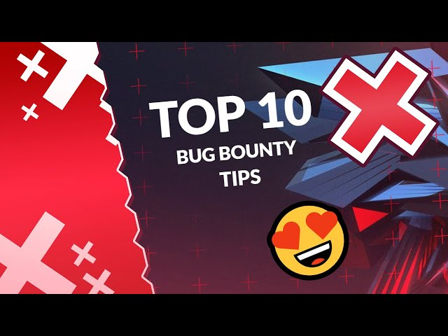 Top #10 Tips Getting Started In Bug Bounty's (From Noob To Pro)
