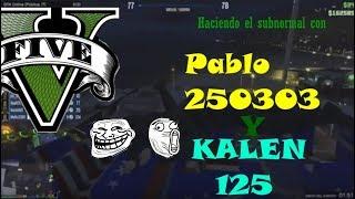 En Gta Online con mai fren forever Pablo
