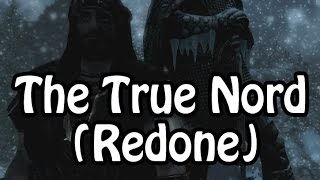 Skyrim Build - The True Nord (Redone)