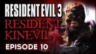 Resident Evil 3 Episode 10 - Resident Kinevil