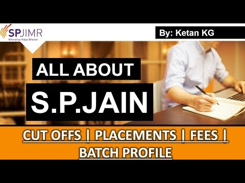 All About S.P.JAIN | Admission- Placements- Cut offs- Fees Structure