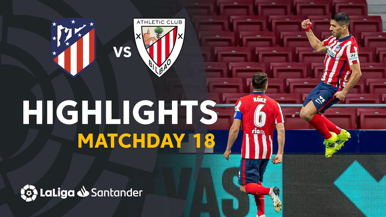 Highlights Atlético de Madrid vs Athletic Club (2-1)