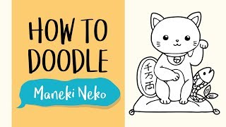 How to Draw a Maneki Neko, The Lucky Cat (Easy Step by Step Drawing and Coloring)