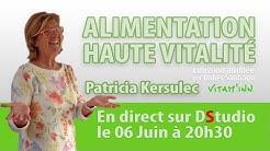 Alimentation haute vitalité avec Patricia Kersulec