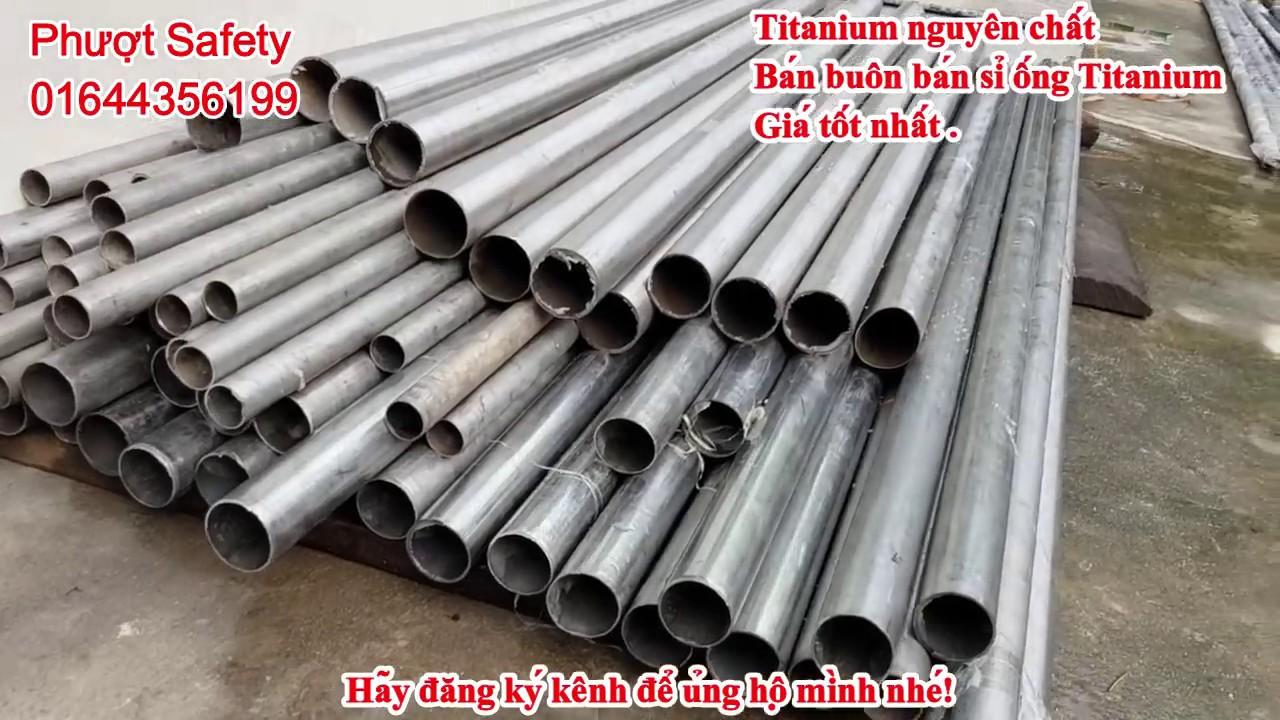 Đột nhập kho Titanium lớn nhất miền Bắc | Sỉ lẻ ống Titanium | Phượt Safety