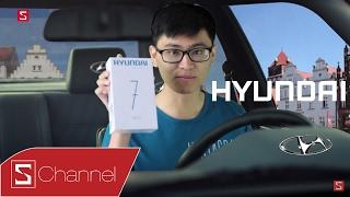 """Schannel - Mở hộp Hyundai Seoul 7: Khi hng làm xe ô tô đi """"LÀM SMARTPHONE"""" thì có gì hot?"""