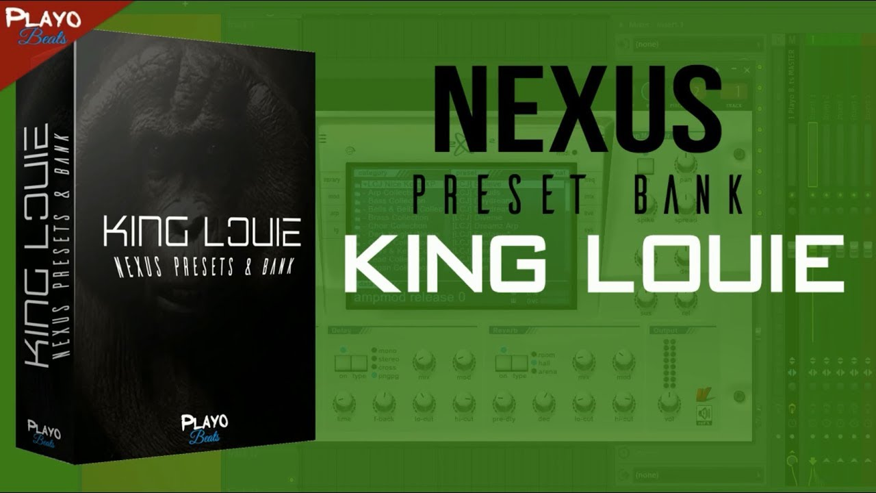 [FREE] Nexus Presets - King Louie