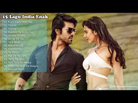 Lagu India Enak Didengar 2018 - Lagu India Terbaru 2018