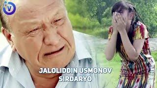 Jaloliddin Usmonov - Sirdaryo | Жалолиддин Усмонов - Сирдарё