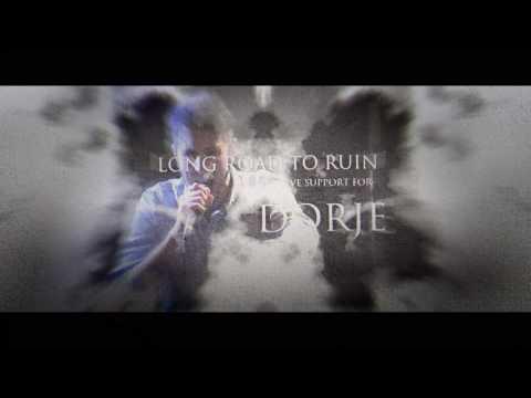 DORJE Support Teaser - Long Road to Ruin