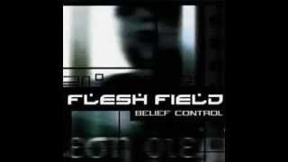 flesh field (belief control)