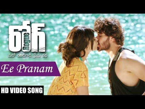 Ee Pranam Full Video Song || Rogue Movie...