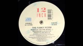 Hustle! (To The Music...) (Predora Mix) - The Funky Worm