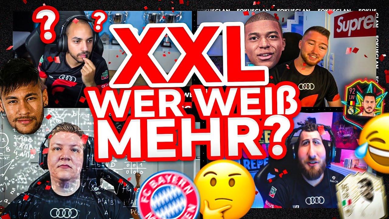 XXL WER WEISS MEHR? | FOKUS CLAN