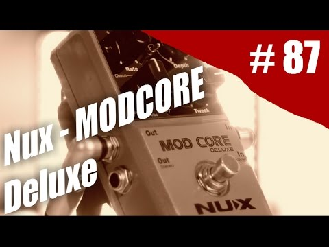 Rig On Fire - #87 - Modcore Deluxe NUX