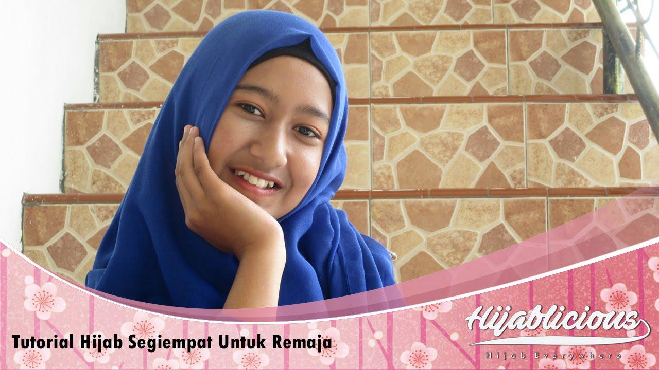 Hijablicious Tutorial Hijab Segiempat Untuk Remaja YouTube