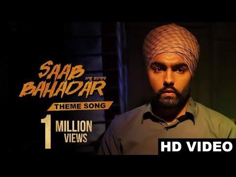 New Punjabi Song 2017 | Saab Bahadar Theme Song (Full Song) | Ammy Virk | Latest Punjabi Songs 2017