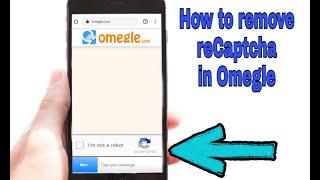 Captcha omegle 5 Ways