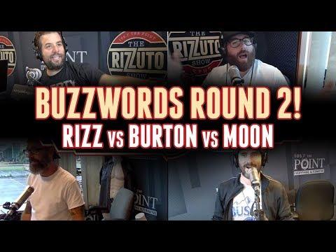 BUZZWORDS Round 2: Rizz vs Burton vs Moon [Rizzuto Show]